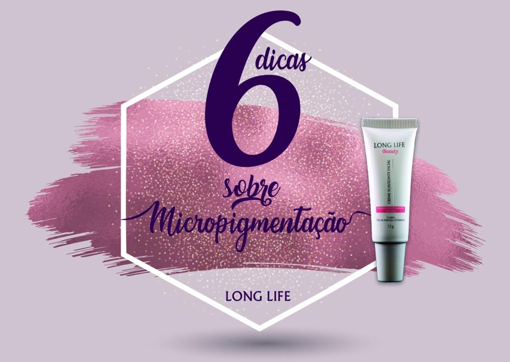 6 dicas sobre micropigmentação.jpg